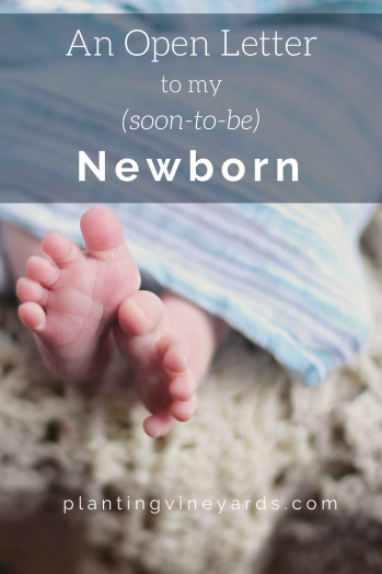 Open Letter to my Newborn
