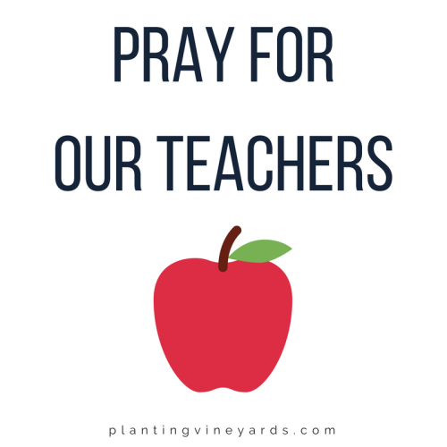 Pray for Our Teachers | Back-to-School Prep